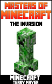 Minecraft: Masters of Minecraft - The Invasion