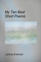 My Ten Best Short Poems