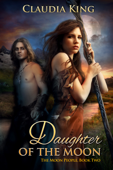 Daughter of the Moon (The Moon People, Book Two)