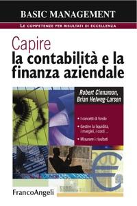 Capire la contabilità e la finanza aziendale. I concetti di fondo. Gestire la liquidità, i margini, i costi. Misurare i risultati Book Cover