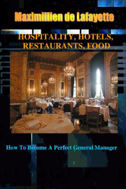 Hospitality, Hotels, Restaurants, Food
