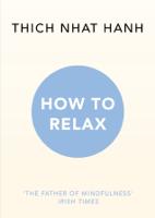 Thích Nhất Hạnh - How to Relax artwork