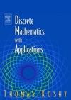 Discrete Mathematics With Applications Enhanced Edition