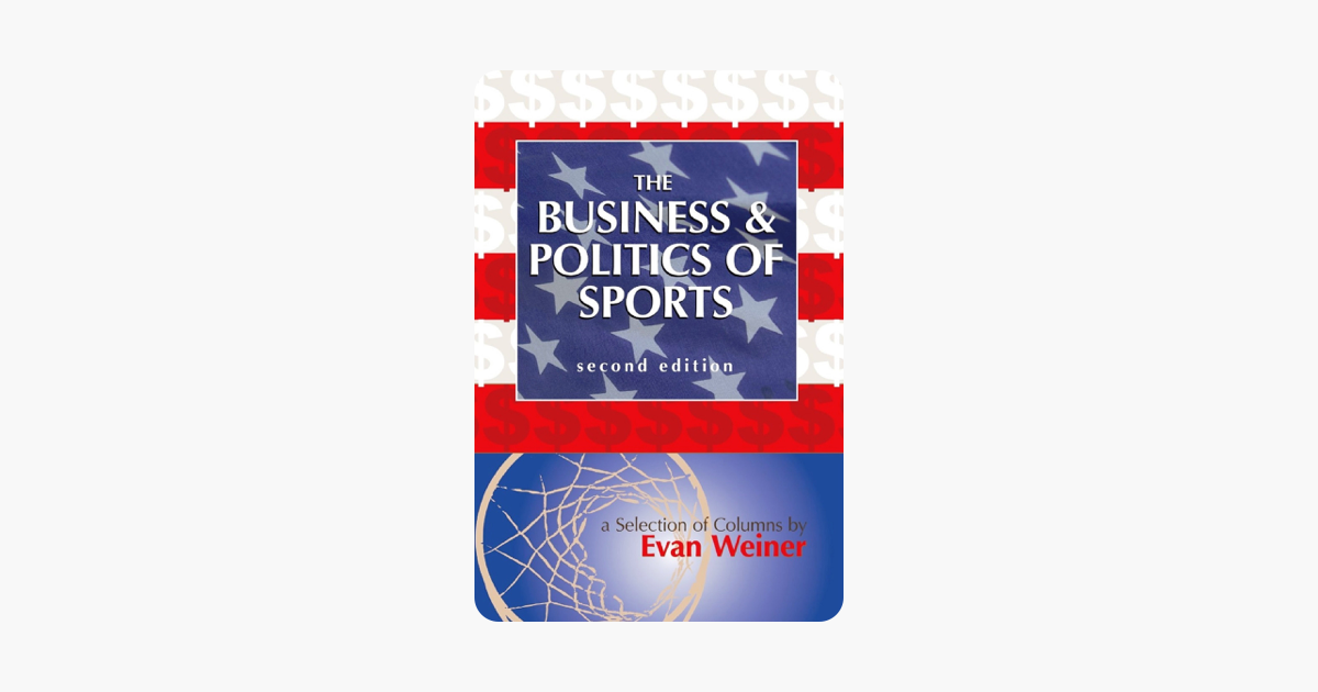 The Business & Politics of Sports