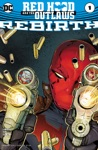 Red Hood And The Outlaws Rebirth 2016 1