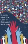 LinkedIn A Practical Guide To Optimizing Networking