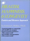 Health Happiness  Longevity Eastern And Western Approach