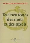 Des Neurones Des Mots Et Des Pixels