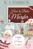 K.J. Emrick - How to Bake a Murder artwork