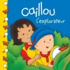 Caillou Lexplorateur