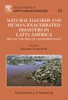 Natural Hazards And Human-Exacerbated Disasters In Latin America