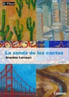 La Senda De Los Cactus