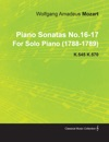 Piano Sonatas No16-17 By Wolfgang Amadeus Mozart For Solo Piano 1788-1789 K545 K570