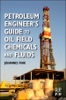 Petroleum Engineer's Guide To Oil Field Chemicals And Fluids (Enhanced Edition)