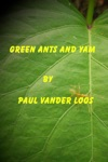Green Ants And Yam