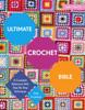 Ultimate Crochet Bible - Jane Crowfoot