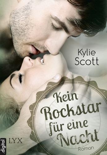 Kylie Scott - Kein Rockstar für eine Nacht