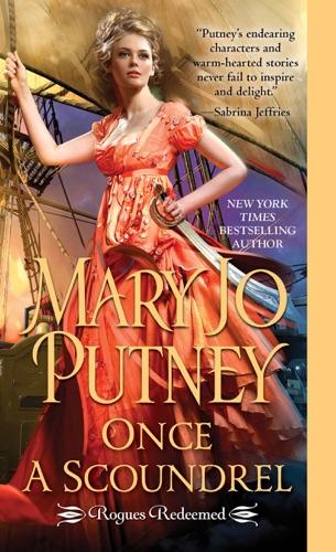 Once a Scoundrel - Mary Jo Putney - Mary Jo Putney