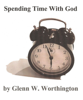 Glenn W. Worthington - Spending Time With God  artwork