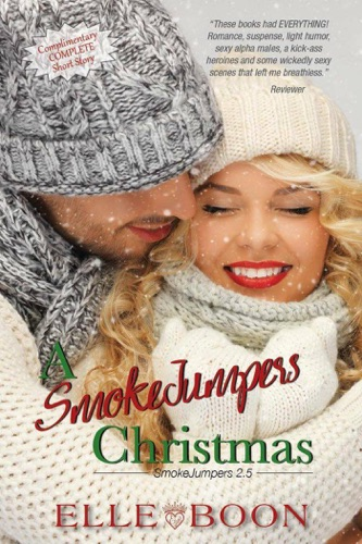 Elle Boon - A SmokeJumpers Christmas