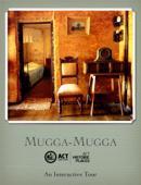 Mugga-Mugga Interactive Tour