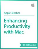 Enhancing Productivity with Mac OS X El Capitan