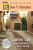 Camino Tips: How to Get the Most Out of