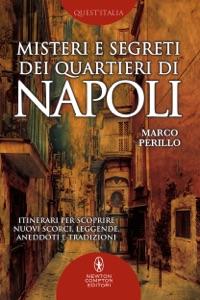 Misteri e segreti dei quartieri di Napoli Book Cover