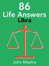 86 Life Answers Libra