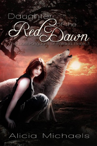 Daughter of the Red Dawn - Alicia Michaels - Alicia Michaels