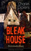 Bleak House (Kriminalroman) - Vollständige deutsche Ausgabe