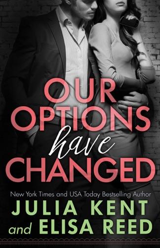 Our Options Have Changed - Julia Kent & Elisa Reed - Julia Kent & Elisa Reed