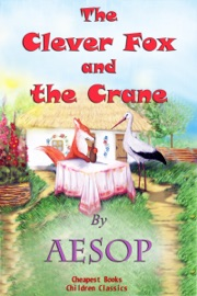 THE CLEVER FOX AND THE CRANE