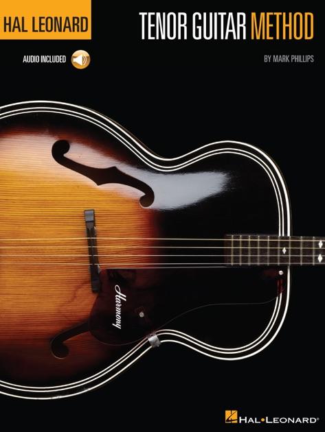 Hal Leonard Tenor Guitar Method by Mark Phillips on iBooks
