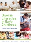 Diverse Literacies In Early Childhood