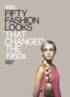 Fifty Fashion Looks That Changed The World 1960s