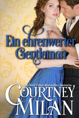 Courtney Milan - Ein ehrenwerter Gentleman