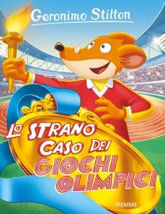 Lo strano caso dei giochi olimpici - Edizione Speciale di Geronimo Stilton Copertina del libro