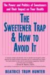 The Sweetener Trap  How To Avoid It