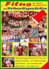 Fitus Der Sylter Strandkobold - Meine Weihnachtsgeschichten Mit Vielen Farbigen Bildern