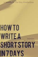 How To Write A Short Story in 7 Days