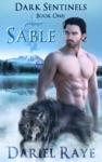 Dark Sentinels Book One Sable