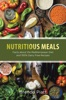Nutritious Meals: Facts About The Mediterranean Diet And 100% Dairy Free Recipes
