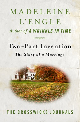 Madeleine L'Engle - Two-Part Invention
