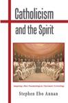 Catholicism And The Spirit