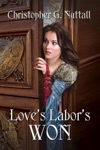 Loves Labors Won