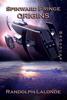 Randolph Lalonde - Spinward Fringe Broadcast 0: Origins  artwork
