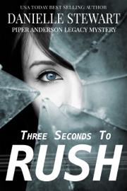 Three Seconds to Rush book