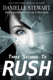 Three Seconds to Rush - Danielle Stewart book summary