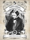 The Complete Works Of Lewis Carroll Illustrated Inline Footnotes